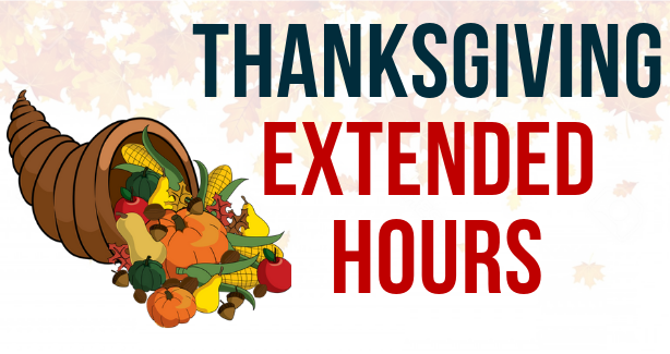 Thanksgiving Extended Hours