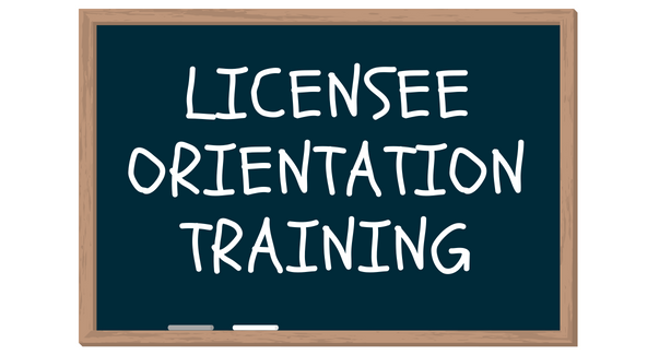 Licensee Orientation Training